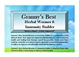 Granny's Best Herbal Wormer & Immunity Builder - A Natural Way to Build Animal Health with a Handcrafted Proprietary Blend of Herbs...